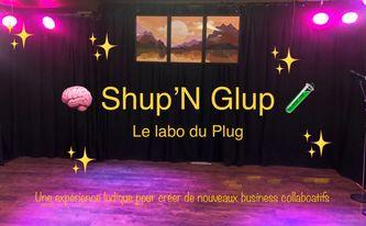 PLUG : ShupNGlup